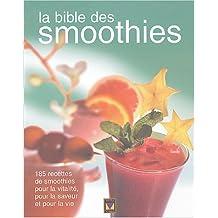 Bible des smoothies -la