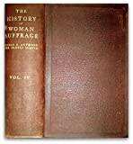 img - for The History of Woman Suffrage Volume IV (1883-1900) book / textbook / text book