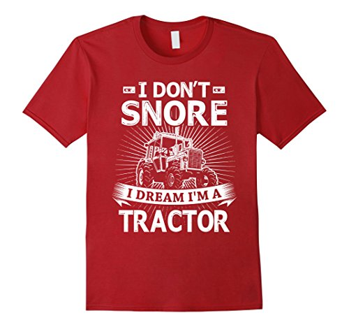 Mens I Don't Snore I Dream I'm A Tractor T-Shirt 3XL Cranberry