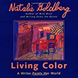 Living Color: A Writer Paints Her World