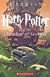 Harry Potter and the Chamber of Secrets, Scholastic, 054558292X