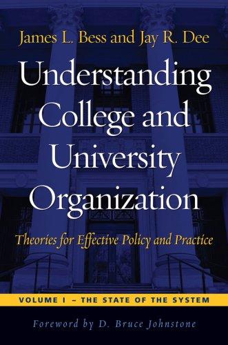 Understanding College and University Organization:...
