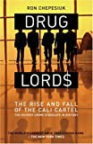 DRUG LORDS : The Rise and Fall of the Cali Cartel The World's Most Powerful Criminal Organisation