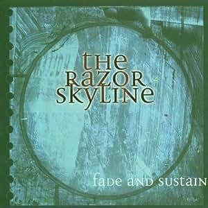 The Razor Skyline - Fade And Sustain