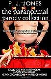 The Paranormal Parody Collection, P. J. Jones, 1468024957