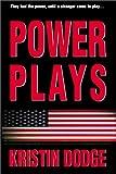 Power Plays, Kristin Dodge, 0595181155