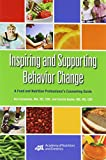 Inspiring and Supporting Behavior Change, Ann Constance and Cecilia Sauter, 0880914556