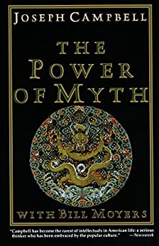 The Power of Myth by [Campbell, Joseph, Bill Moyers]