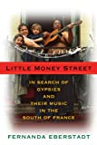 Little Money Street, Fernanda Eberstadt, 037541116X