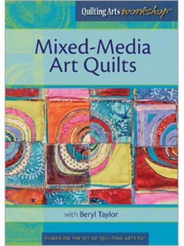 Quilting Arts Workshop Dvd (Mixed-Media Art Quilts)