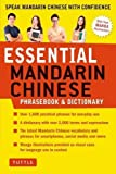 Essential Mandarin Chinese Phrasebook and Dictionary: Speak Chinese with Confidence! (Phrasebook & Dictionary)