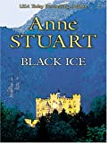 Black Ice, Anne Stuart, 1597220388