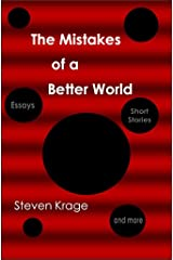 The Mistakes of a Better World Kindle Edition