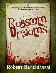 Ransom Dreams (A Novel of Psychological Dread)