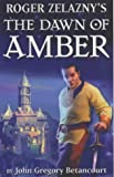 Roger Zelazny's The Dawn of Amber: Book 1