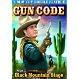 McCoy, Tim Double Feature: Gun Code (1939) / Black Mountain Stage