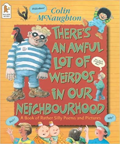 There's an Awful Lot of Weirdos in Our Neighbourhood: A Book