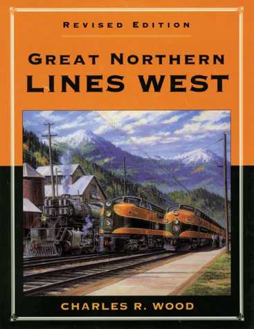 Great Northern Lines West, Revised ()