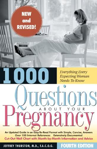 1000 Questions About Your Pregnancy (4th Ed.)