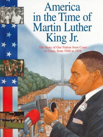 Martin Luther King Jr.: 1948-1976 (America in the Time Of...)