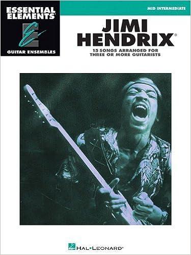 Book Hendrix Jimi Essential Elements Guitar Ensembles Gtr Bk by Hendrix. Jimi ( 2013 )