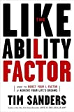 The Likeability Factor: How to Boost Your L-Factor & Achieve Your Life's Dreams