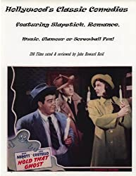 Hollywood's Classic Comedies featuring Slapstick, Romance, Music, Glamour or Screwball Fun! (Hollywood Classics) (English Edition)
