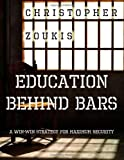 Education Behind Bars, Christopher Zoukis, 1934597775