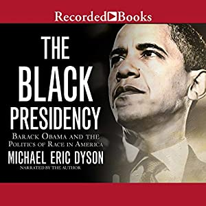 The Black Presidency Audiobook