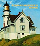 Edward Hopper's Maine, Kevin Salatino and Edward Hopper, 3791351281