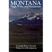 Montana: High, Wide, and Handsome