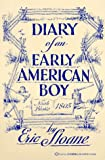 The Diary of an Early American Boy, Eric Sloane, 0345321006
