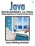img - for Java  Development on PDAs: Building Applications for Pocket PC and Palm Devices book / textbook / text book