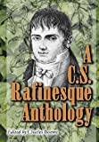 A C. S. Rafinesque Anthology, C. S. Rafinesque, 0786421479