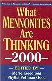 What Mennonites Are Thinking, Merle Good, 1561483001