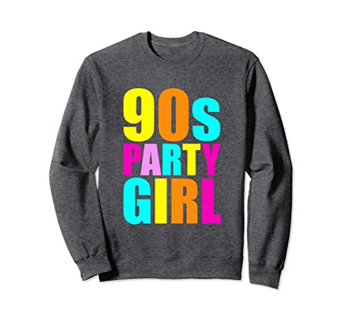 Unisex 90s Party Girl Sweatshirt Retro Throwback 1990s XL: Dark Heather (Sweatshirt Kids Party)