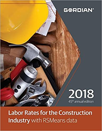 Labor Rates for the Construction Industry with RSMeans Data (Means Labor Rates for the Construction Industry)
