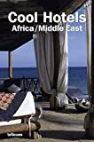 Cool Hotels: Africa/Middle East (English, German, French and Spanish Edition)