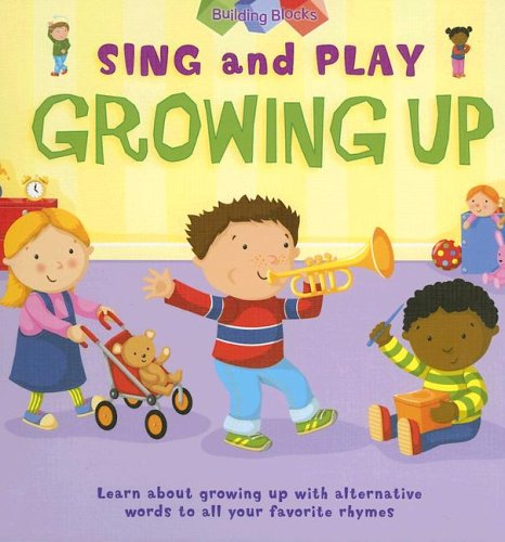 Growing Up (Sing And Play) ebook