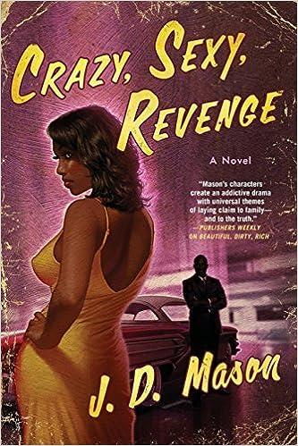 Book Crazy, Sexy, Revenge: A Novel by J. D. Mason (2014-10-14)