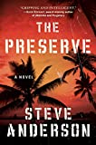 The Preserve: A Novel
