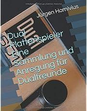 Dual Plattenspieler Eine Sammlung und Anregung für Dualfreunde: Band 1