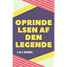 Oprindelsen af den legende (Danish Edition)