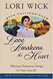 Love Awakens the Heart, Lori Wick, 0884861945