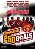 Another 250 Classic Goals [Import anglais]