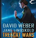 Treecat Wars: Star Kingdom, Book 3 | David Weber,Jane Lindskold
