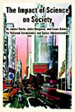 The Impact of Science on Society, Isaac Asimov and James Burke, 1410224376