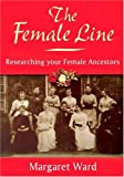 The Female Line, Margaret Ward, 1853068187