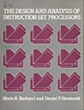 The Design and Analysis of Instruction Set Processors, Siewiorek, Daniel P. and Barbacci, Mario, 0070573034