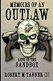 Memoirs of an Outlaw, Robert Tanner, 1477406395
